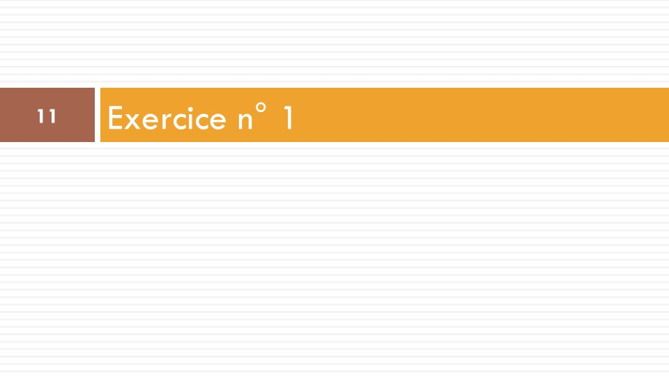Exercice n° 1