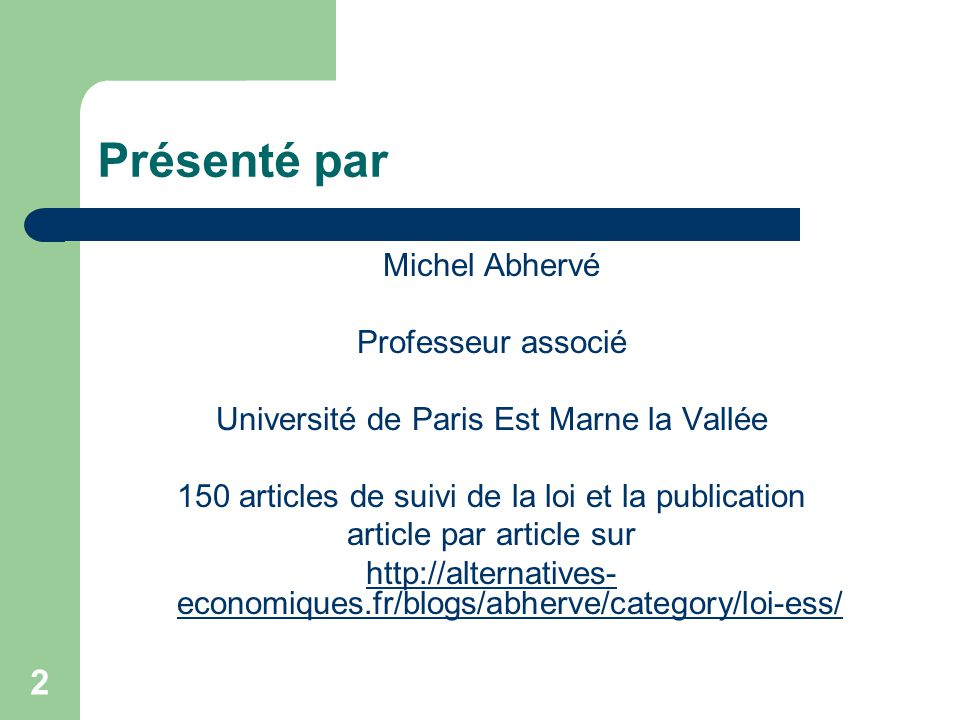 Présenté par Michel Abhervé Professeur associé