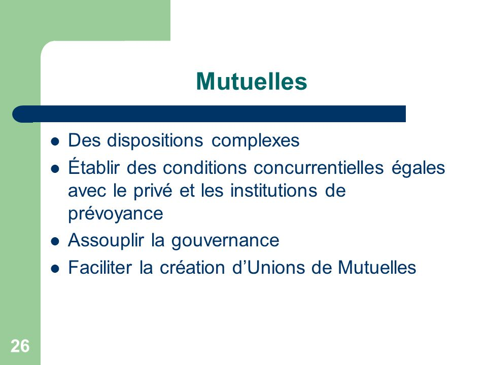 Mutuelles Des dispositions complexes