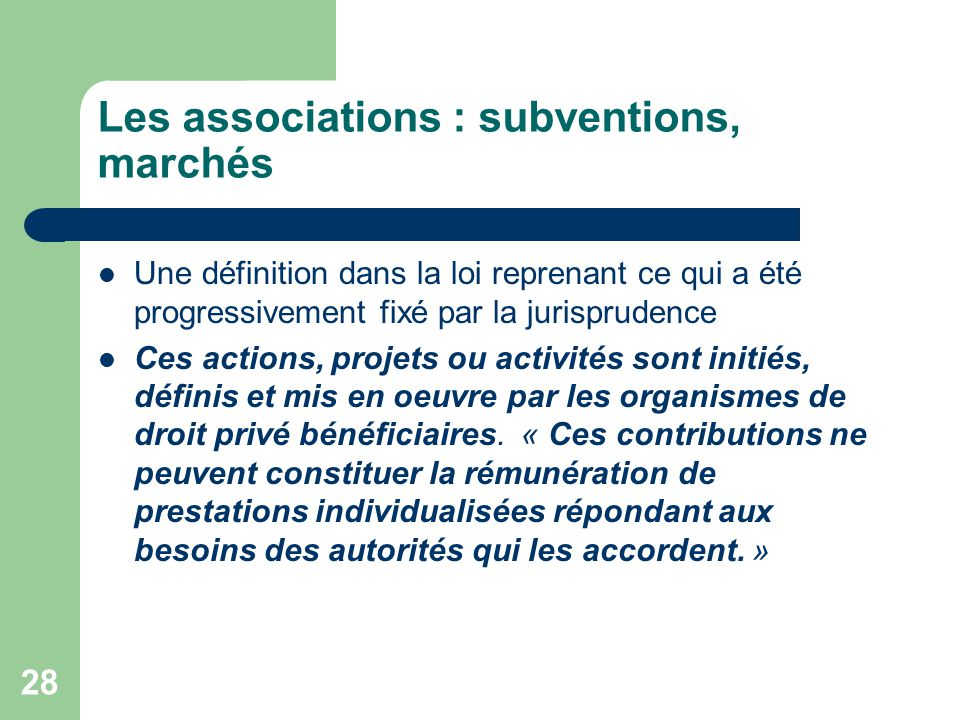 Les associations : subventions, marchés