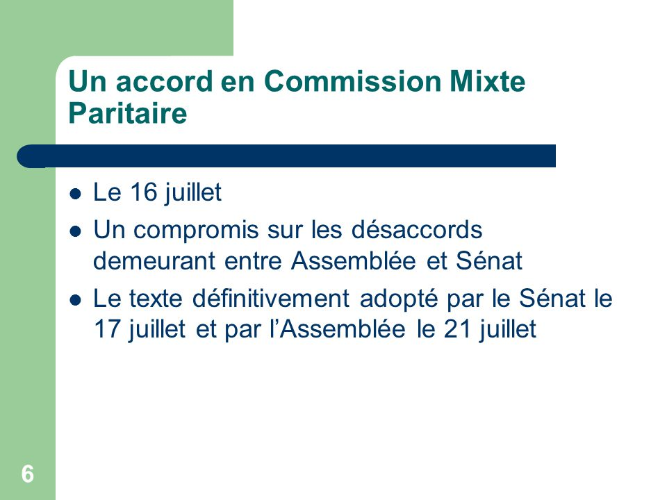Un accord en Commission Mixte Paritaire