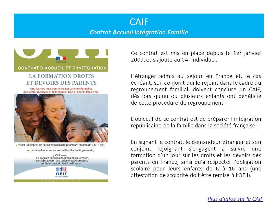 CAIF Contrat Accueil Intégration Famille