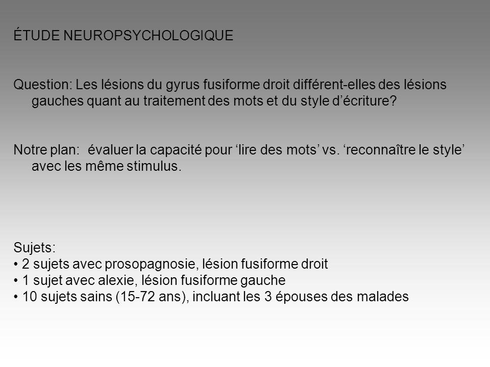 ÉTUDE NEUROPSYCHOLOGIQUE