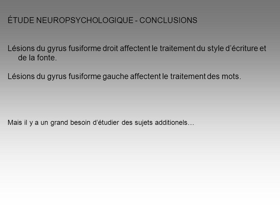 ÉTUDE NEUROPSYCHOLOGIQUE - CONCLUSIONS
