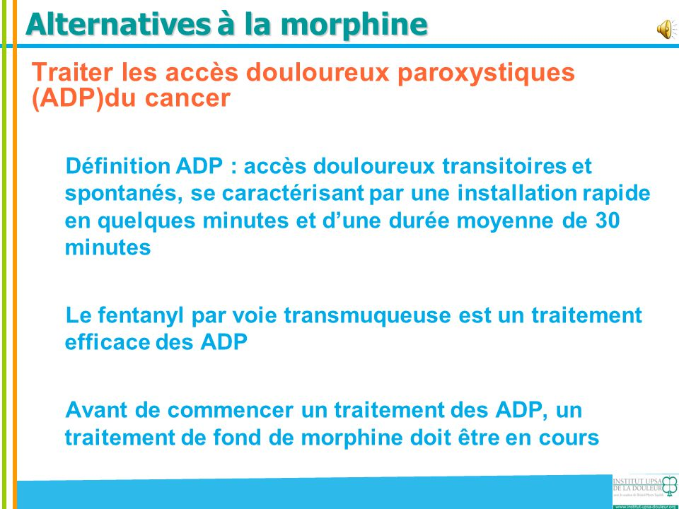 Alternatives à la morphine