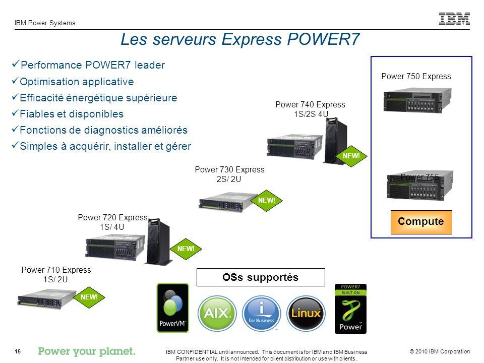 Les serveurs Express POWER7