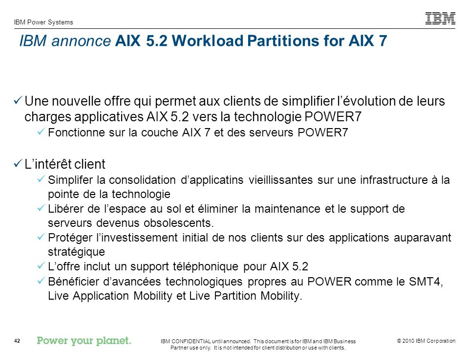 IBM annonce AIX 5.2 Workload Partitions for AIX 7