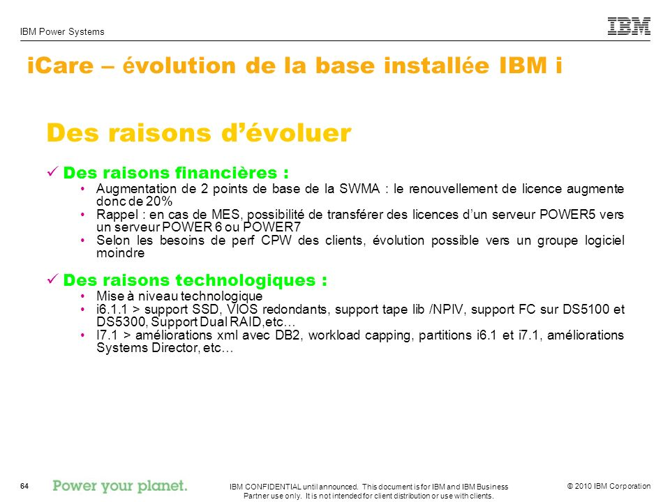 iCare – évolution de la base installée IBM i