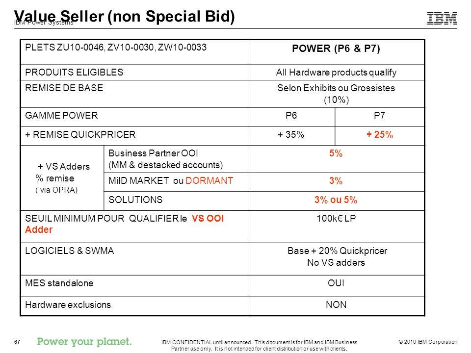 Value Seller (non Special Bid)
