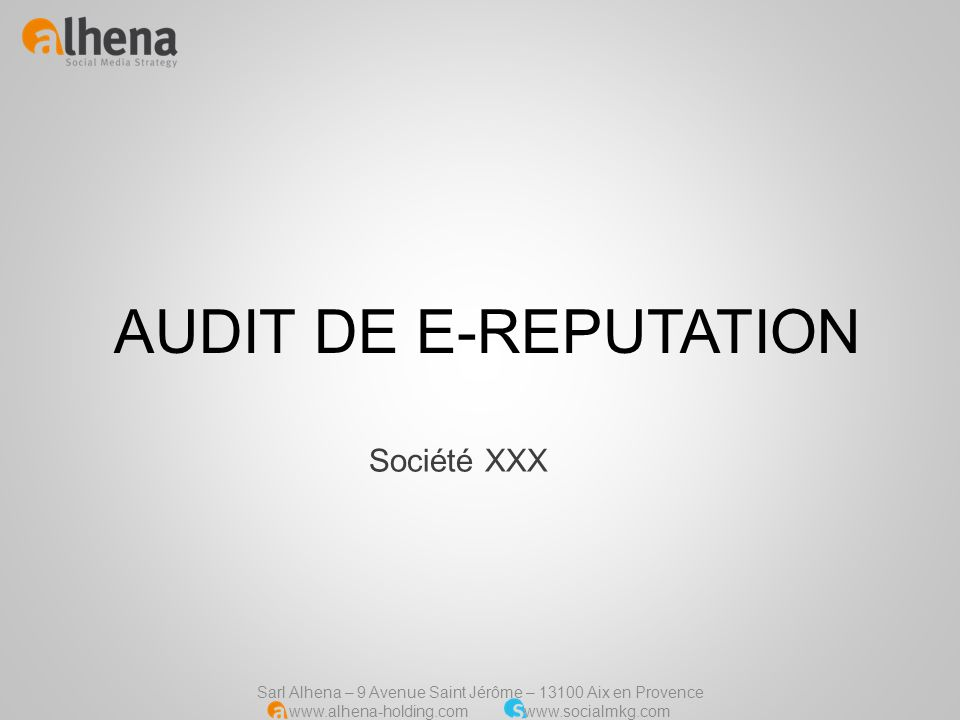 AUDIT DE E-REPUTATION Société XXX
