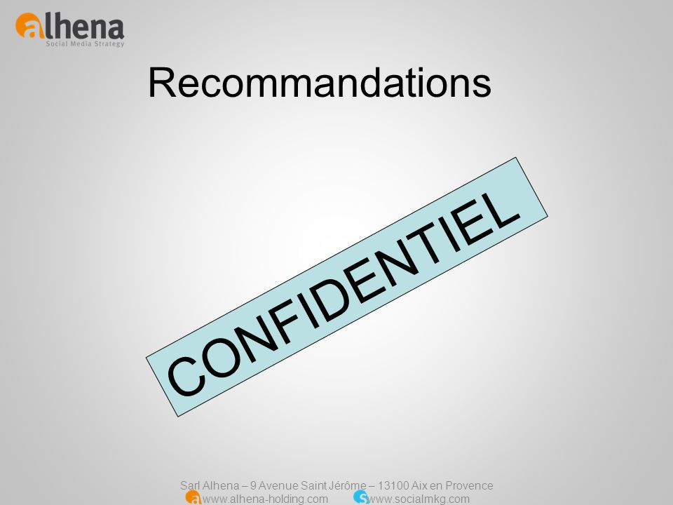 Recommandations CONFIDENTIEL