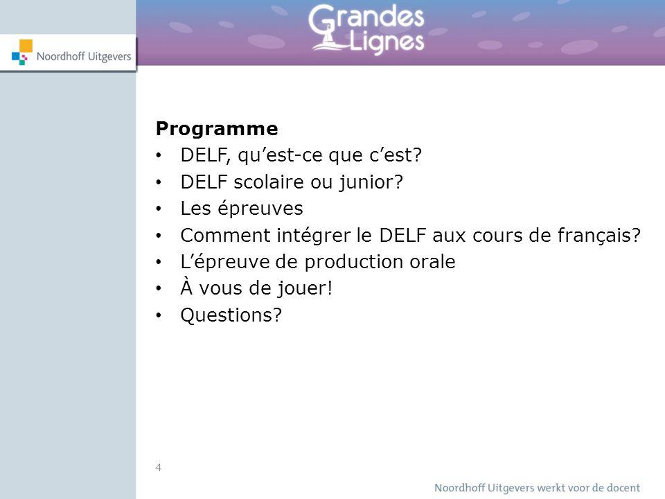 Programme DELF, qu'est-ce que c'est DELF scolaire ou junior Les épreuves. Comment intégrer le DELF aux cours de français