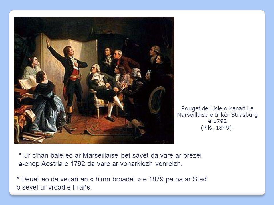 Rouget de Lisle o kanañ La Marseillaise e ti-kêr Strasburg e 1792