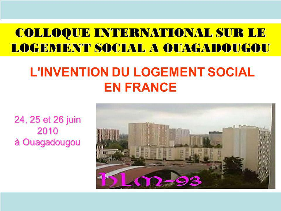 L INVENTION DU LOGEMENT SOCIAL EN FRANCE