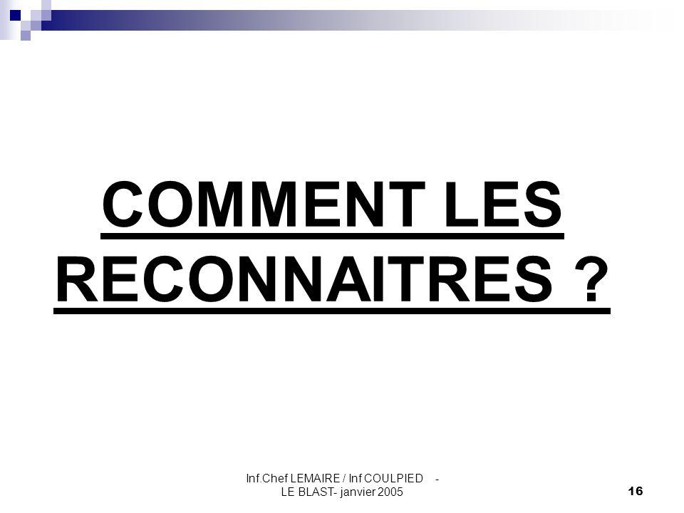 COMMENT LES RECONNAITRES