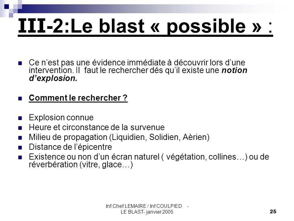 III-2:Le blast « possible » :