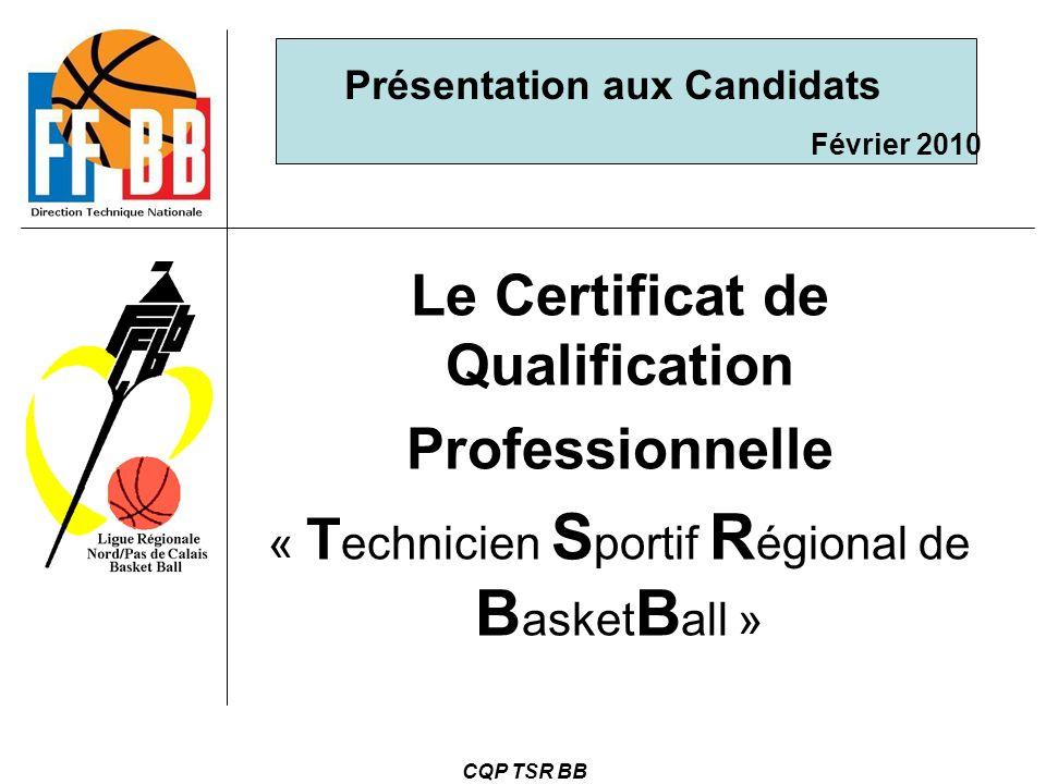 Présentation aux Candidats Le Certificat de Qualification