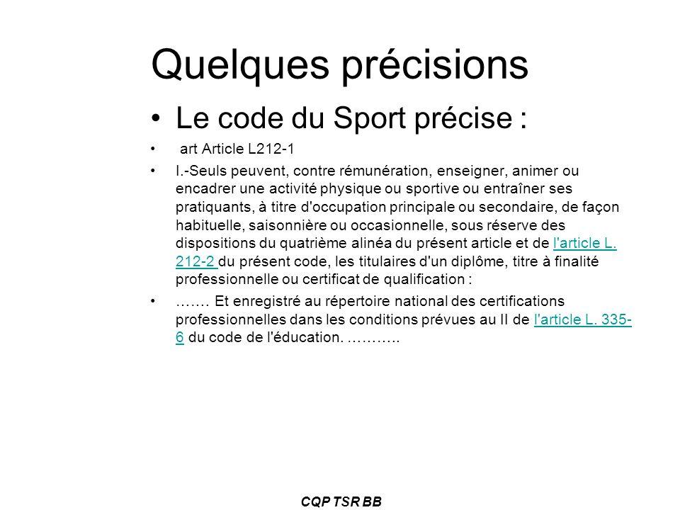 Quelques précisions Le code du Sport précise : art Article L212-1