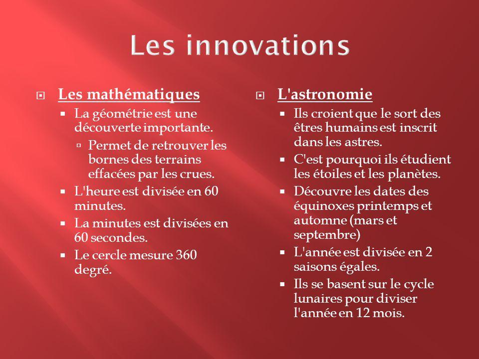 Les innovations Les mathématiques L astronomie