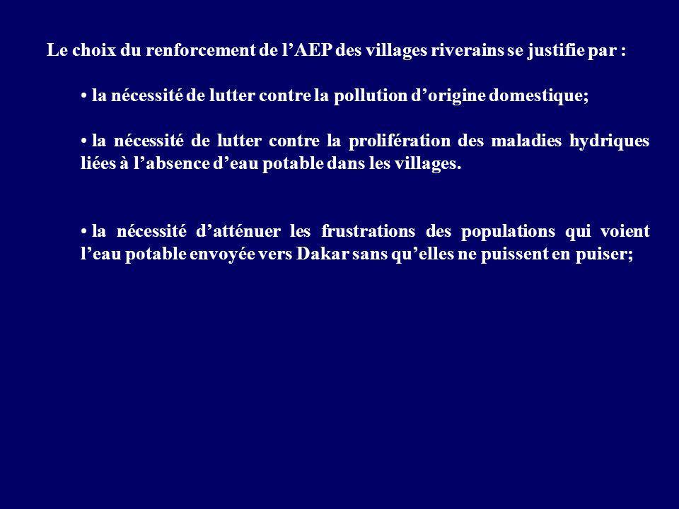 Le choix du renforcement de l'AEP des villages riverains se justifie par :