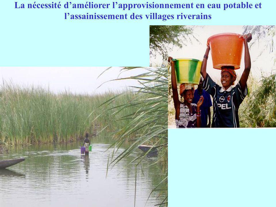 La nécessité d'améliorer l'approvisionnement en eau potable et l'assainissement des villages riverains