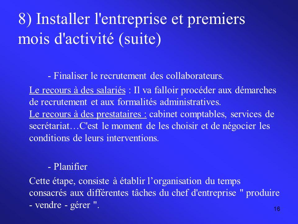 8) Installer l entreprise et premiers mois d activité (suite)