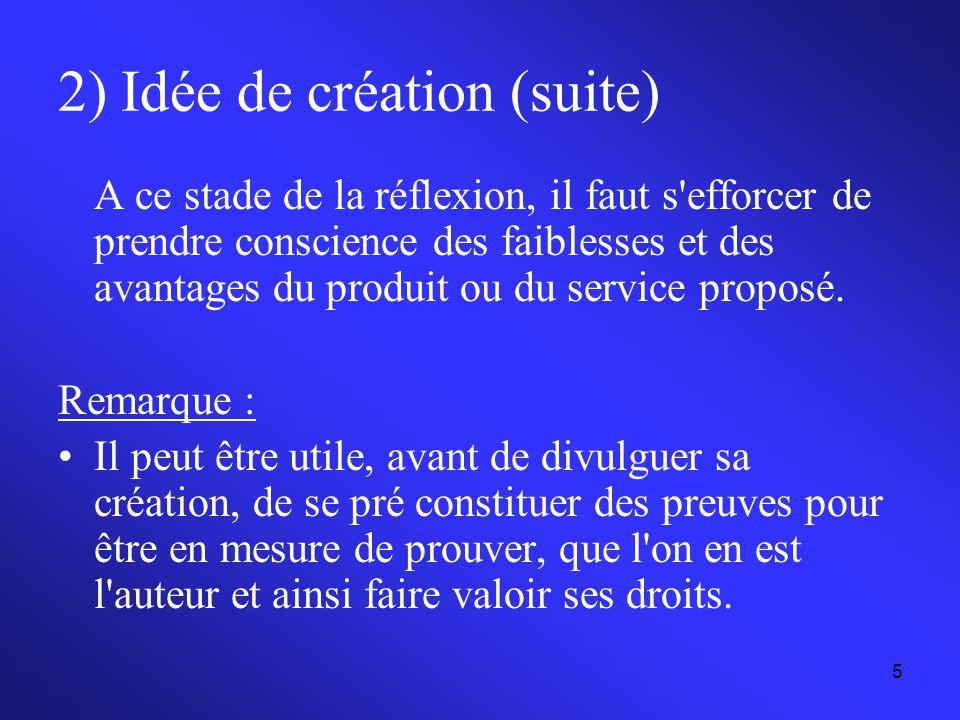 2) Idée de création (suite)