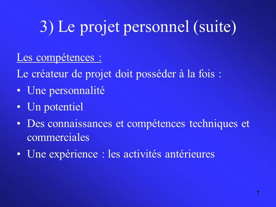 3) Le projet personnel (suite)