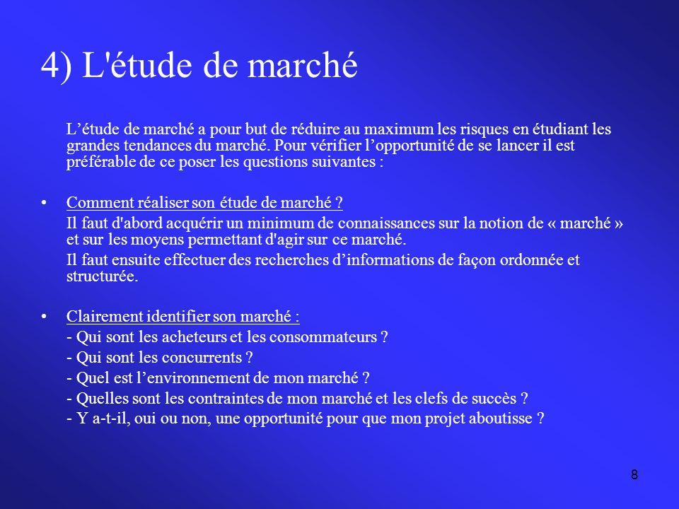 4) L étude de marché