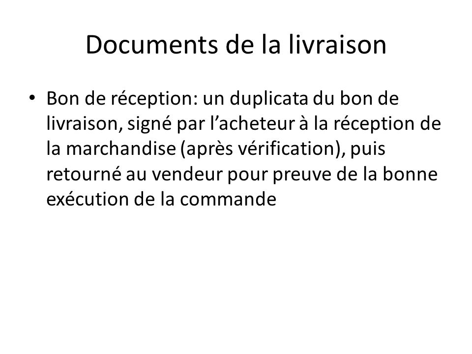 Documents de la livraison