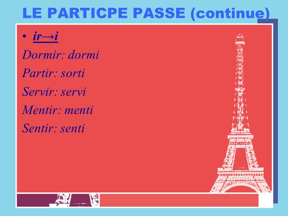 LE PARTICPE PASSE (continue)