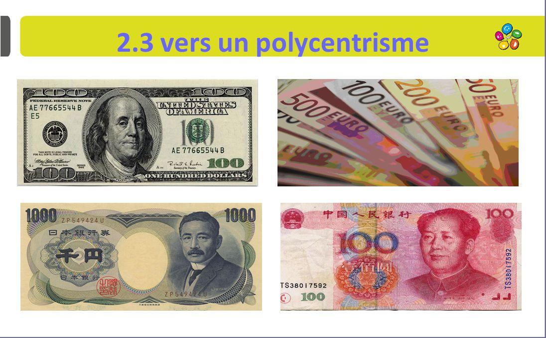 2.3 vers un polycentrisme ...