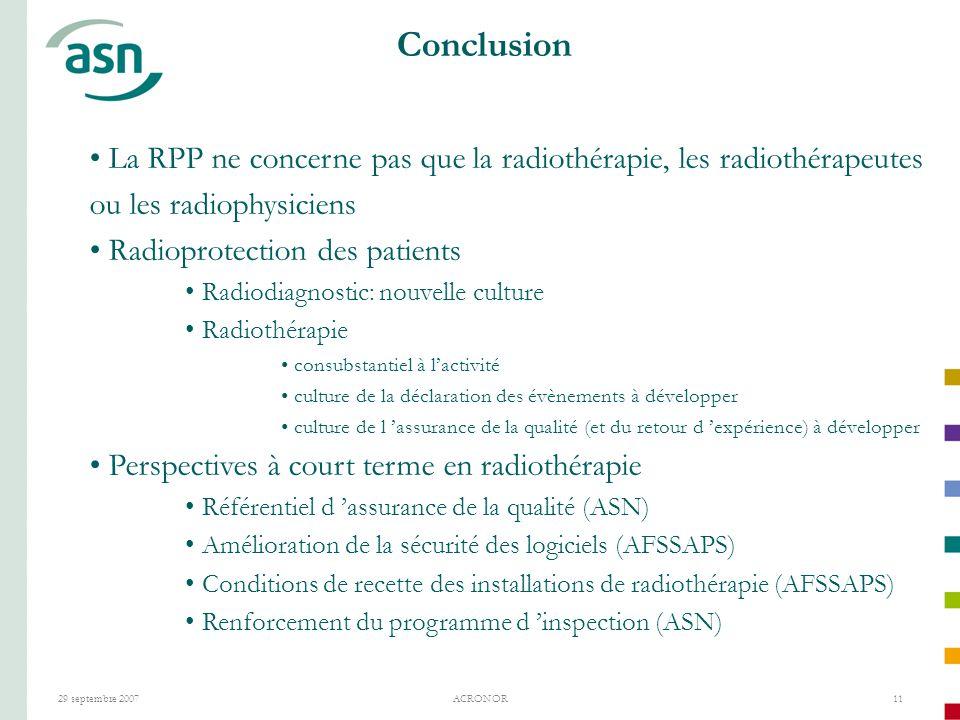 Conclusion La RPP ne concerne pas que la radiothérapie, les radiothérapeutes ou les radiophysiciens.