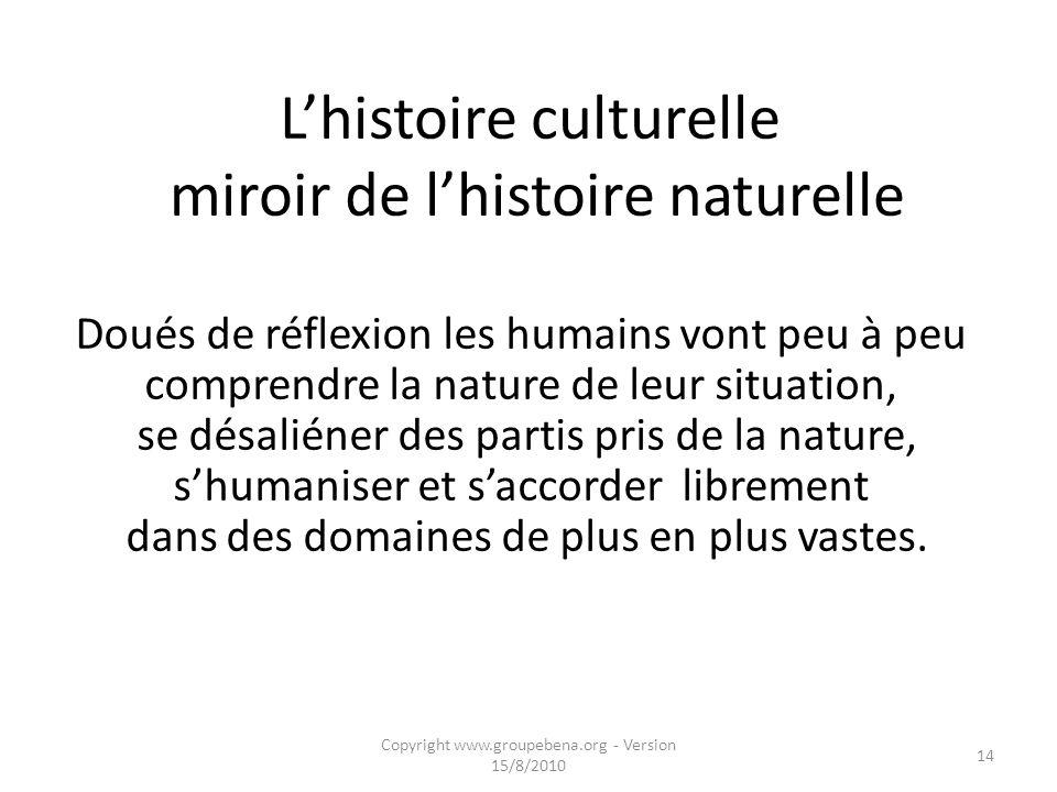 L'histoire culturelle miroir de l'histoire naturelle