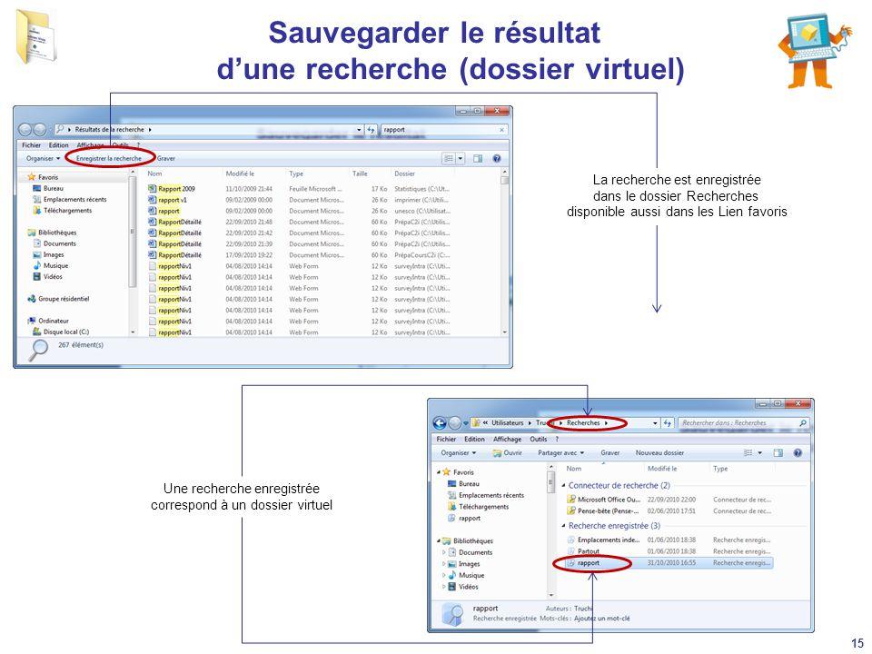 Sauvegarder le résultat d'une recherche (dossier virtuel)