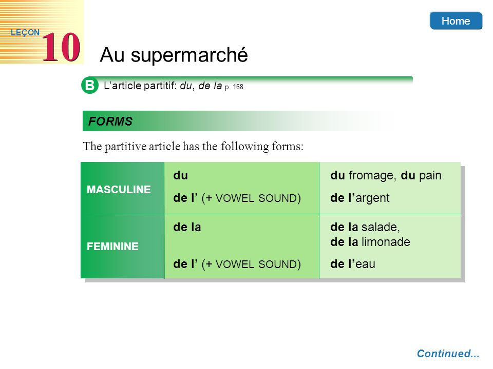 B FORMS The partitive article has the following forms: