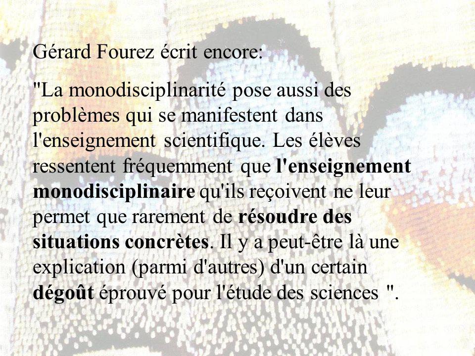 Gérard Fourez écrit encore: