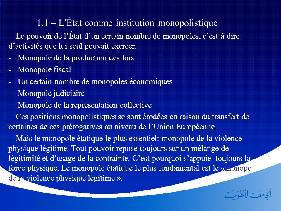 1.1 – L'État comme institution monopolistique