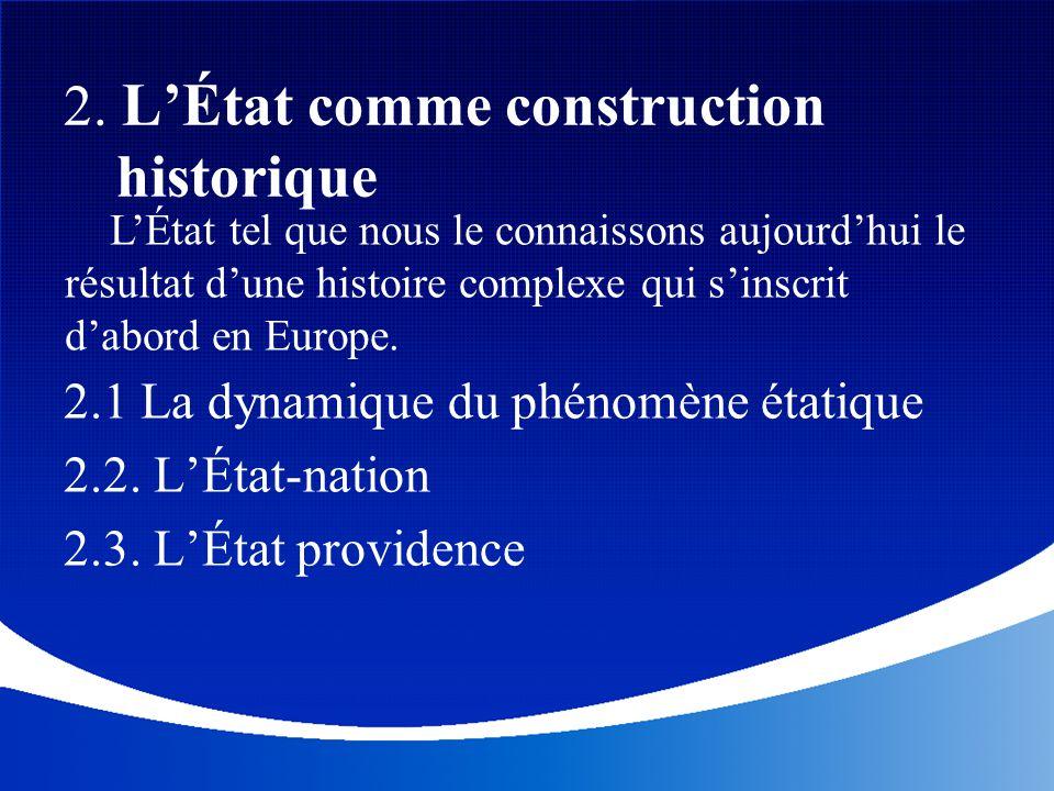 2. L'État comme construction historique