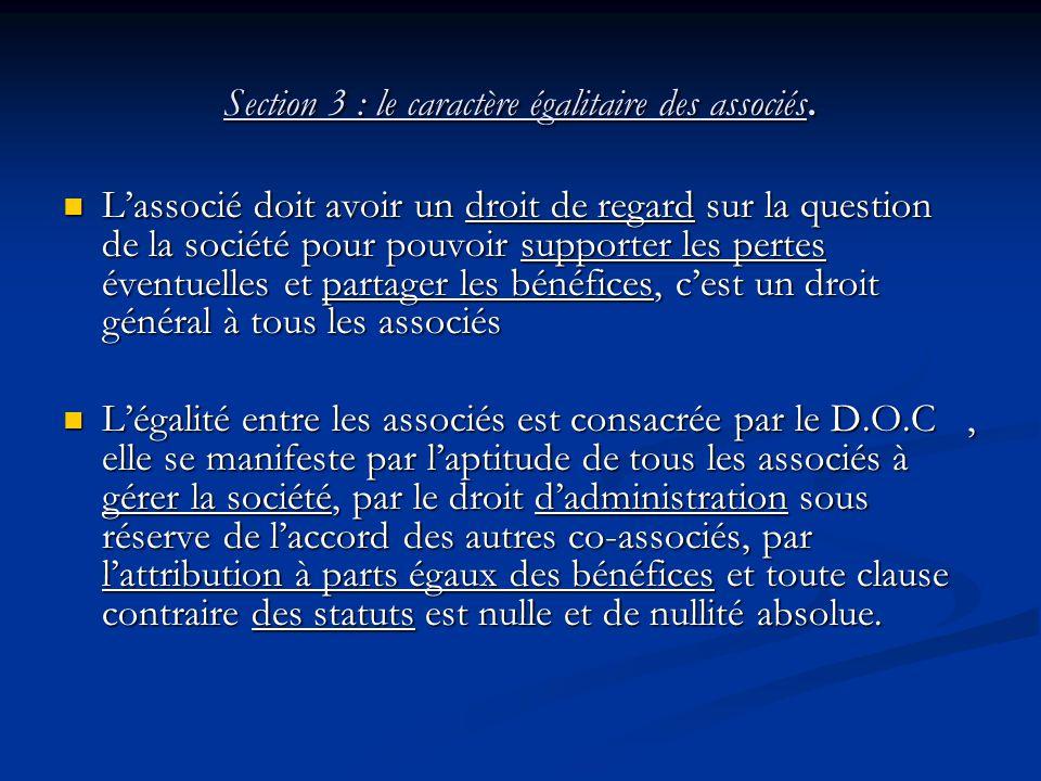 Section 3 : le caractère égalitaire des associés.