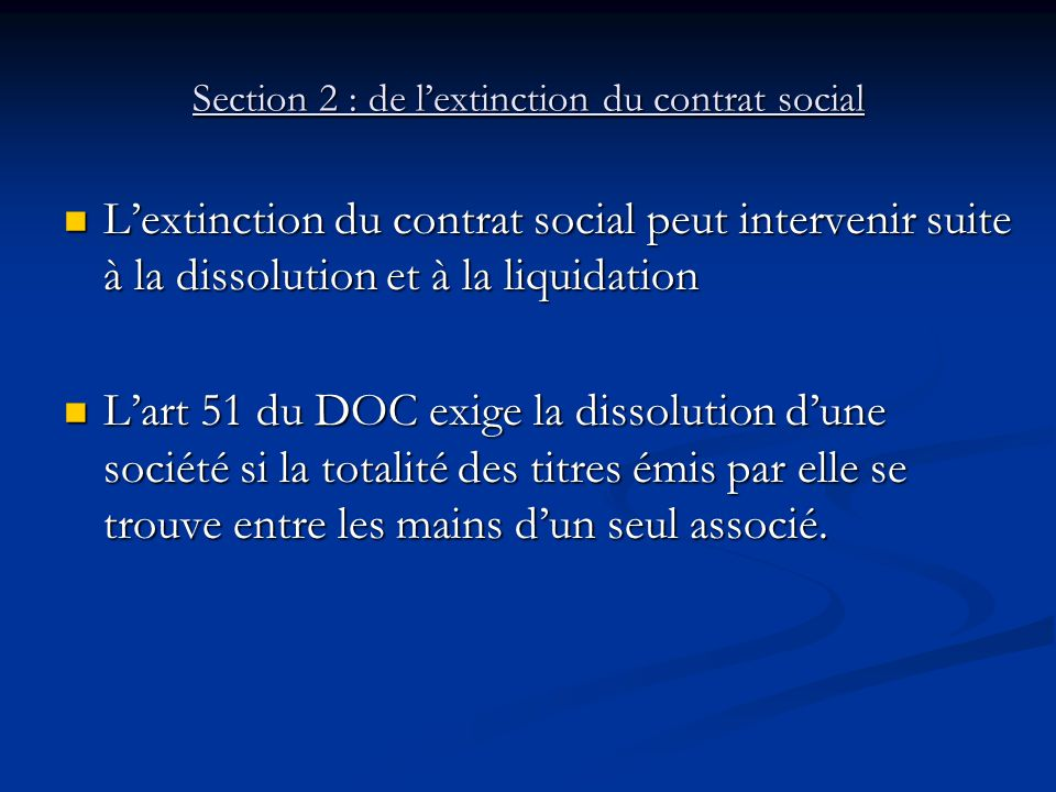 Section 2 : de l'extinction du contrat social