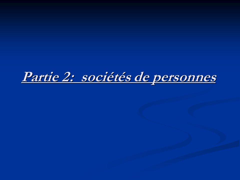 Partie 2 : sociétés de personnes