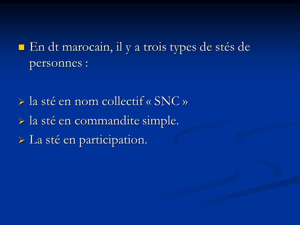 En dt marocain, il y a trois types de stés de personnes :