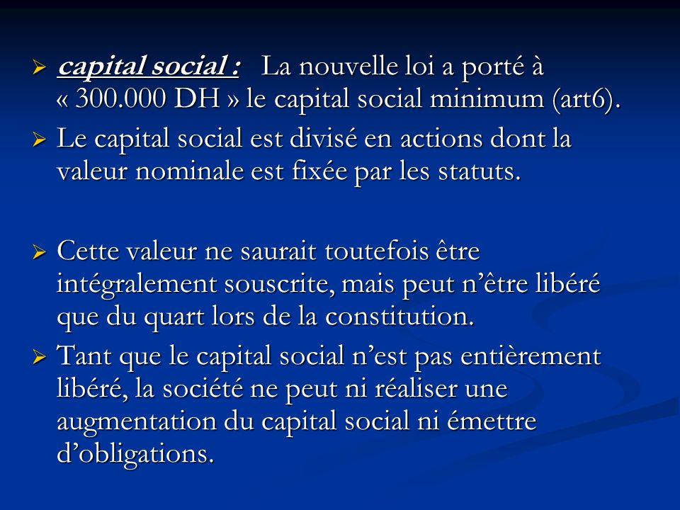 capital social : La nouvelle loi a porté à « 300