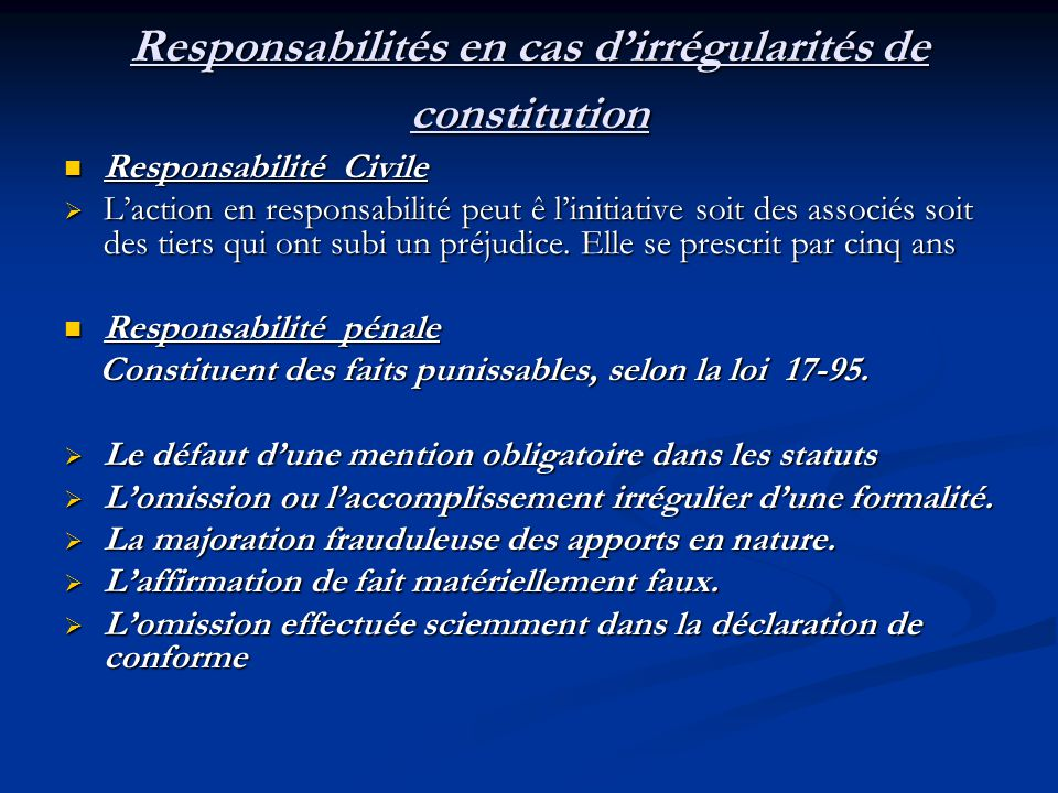 Responsabilités en cas d'irrégularités de constitution