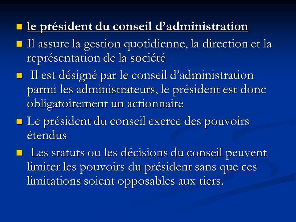 le président du conseil d'administration