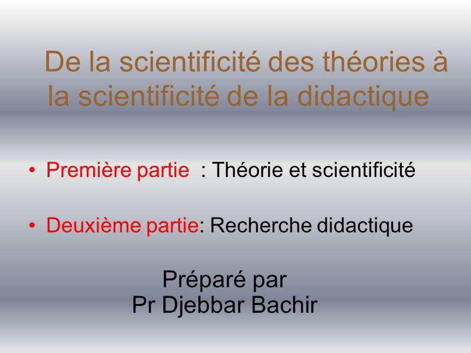 De la scientificité des théories à la scientificité de la didactique