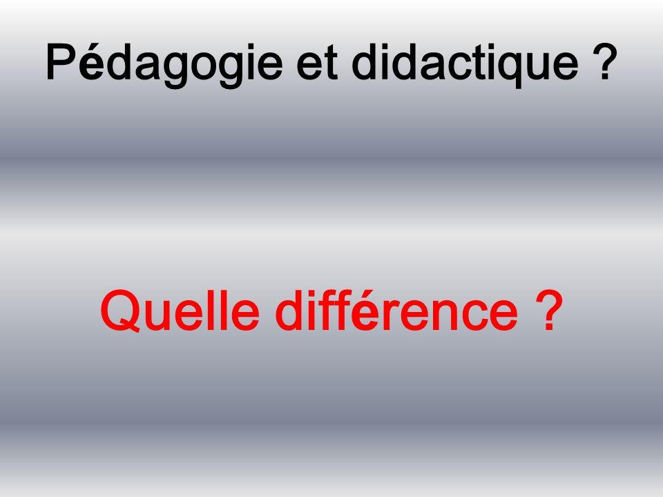 Pédagogie et didactique