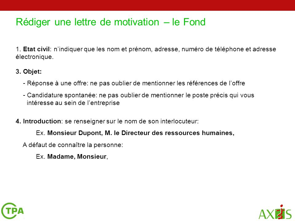 une lettre de motivation