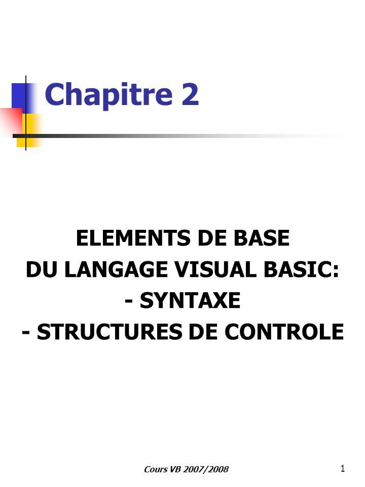 DU LANGAGE VISUAL BASIC: - STRUCTURES DE CONTROLE